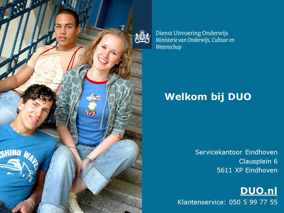 Welkom bij DUO DUO.nl Servicekantoor Eindhoven Clausplein 6