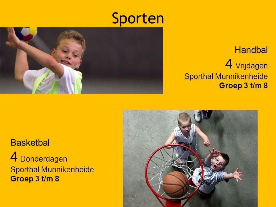 Sporten 4 Vrijdagen 4 Donderdagen Handbal Basketbal