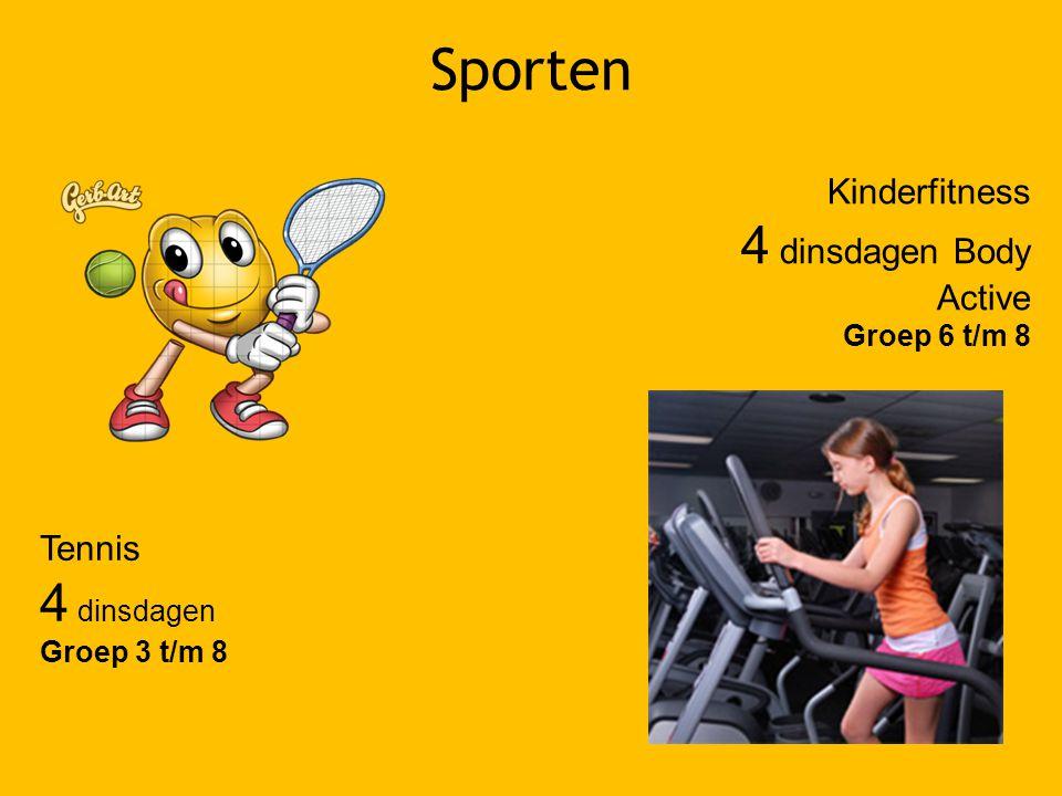 Sporten 4 dinsdagen Body Active 4 dinsdagen Kinderfitness Tennis