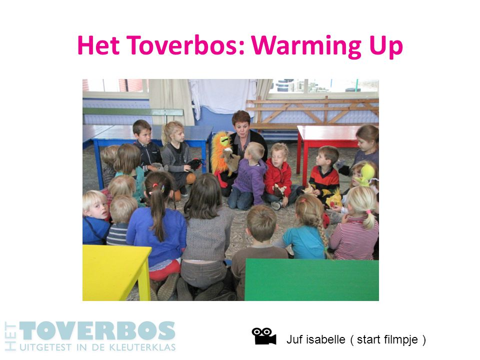 Het Toverbos: Warming Up