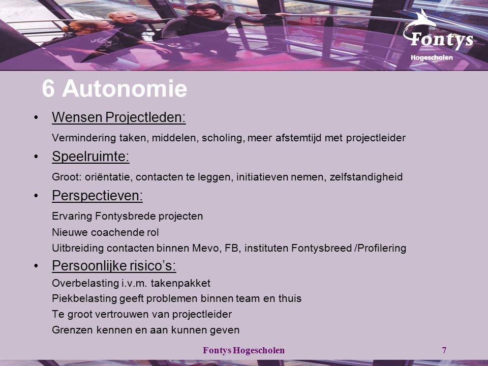 6 Autonomie Wensen Projectleden: