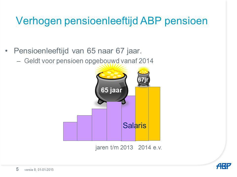 Verhogen pensioenleeftijd ABP pensioen