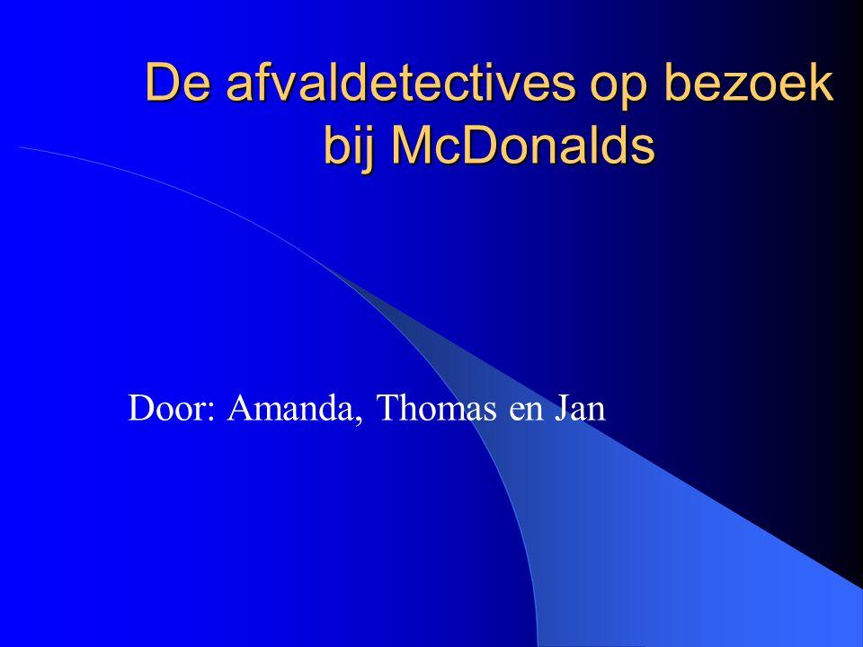 De afvaldetectives op bezoek bij McDonalds