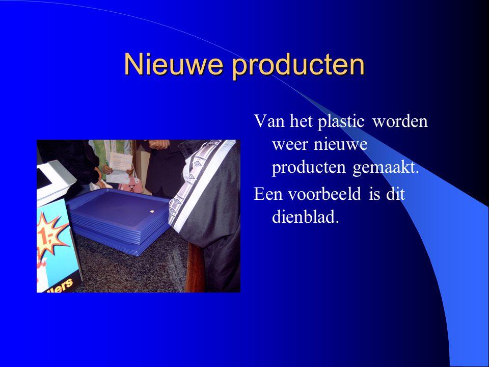 Nieuwe producten Van het plastic worden weer nieuwe producten gemaakt.