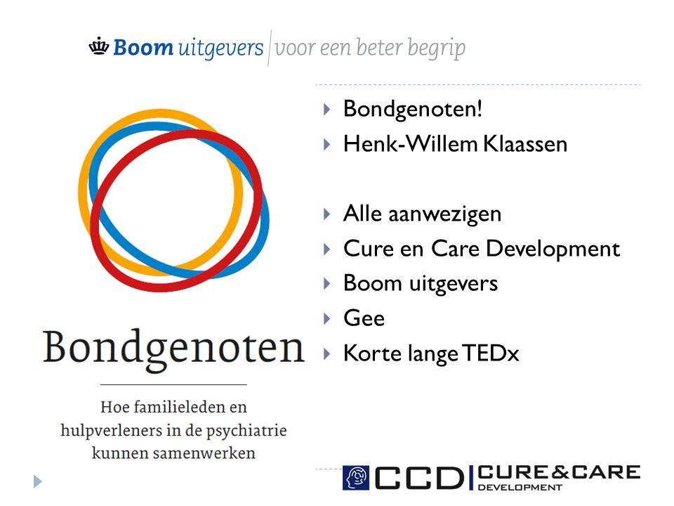 Bondgenoten! Henk-Willem Klaassen. Alle aanwezigen. Cure en Care Development. Boom uitgevers. Gee.