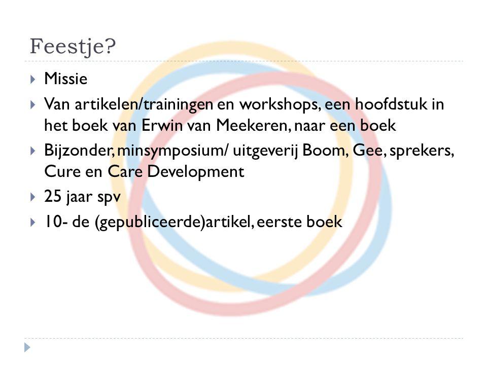 Feestje Missie. Van artikelen/trainingen en workshops, een hoofdstuk in het boek van Erwin van Meekeren, naar een boek.