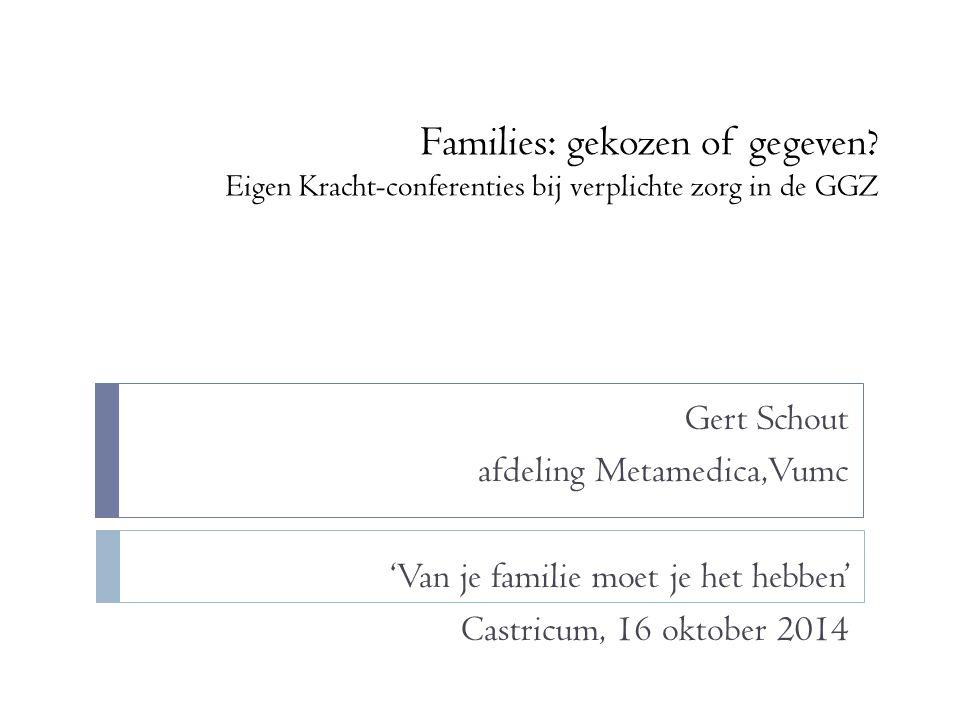Families: gekozen of gegeven