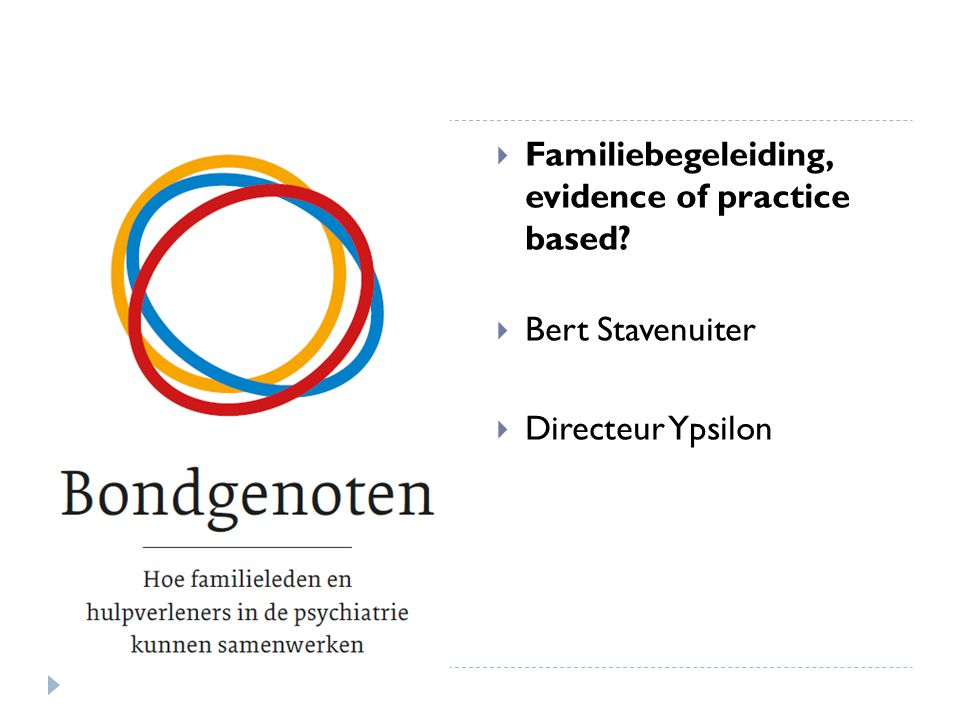 Familiebegeleiding, evidence of practice based