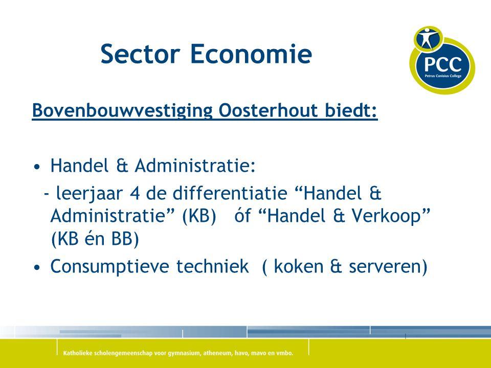 Sector Economie Bovenbouwvestiging Oosterhout biedt: