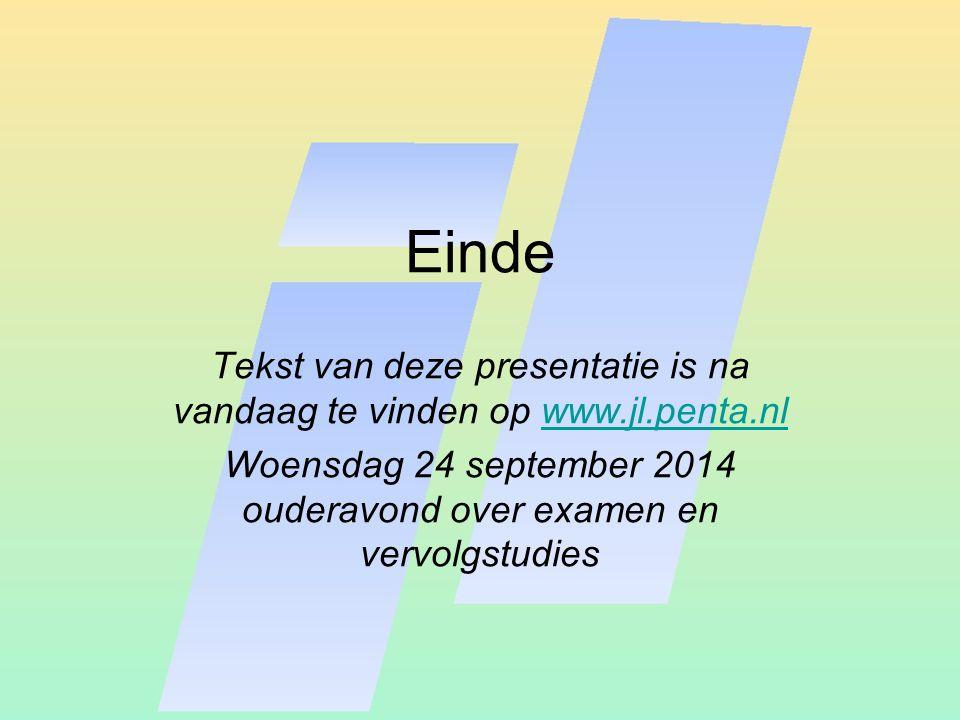 Einde Tekst van deze presentatie is na vandaag te vinden op www.jl.penta.nl.