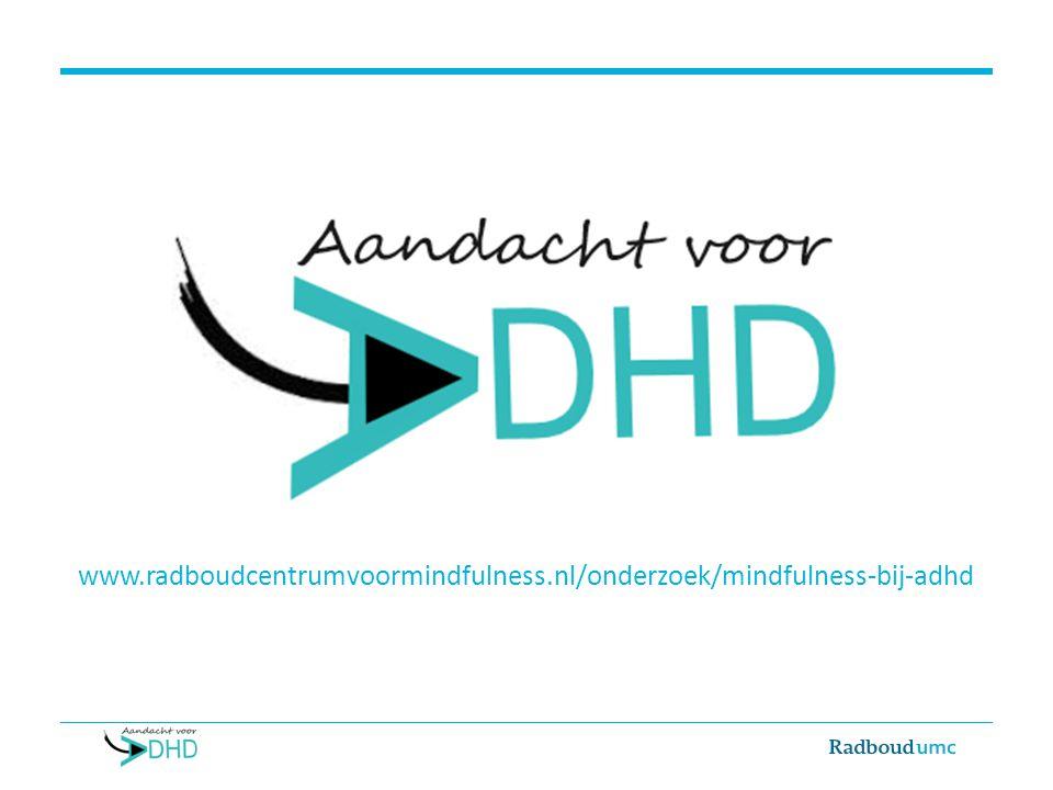 www.radboudcentrumvoormindfulness.nl/onderzoek/mindfulness-bij-adhd