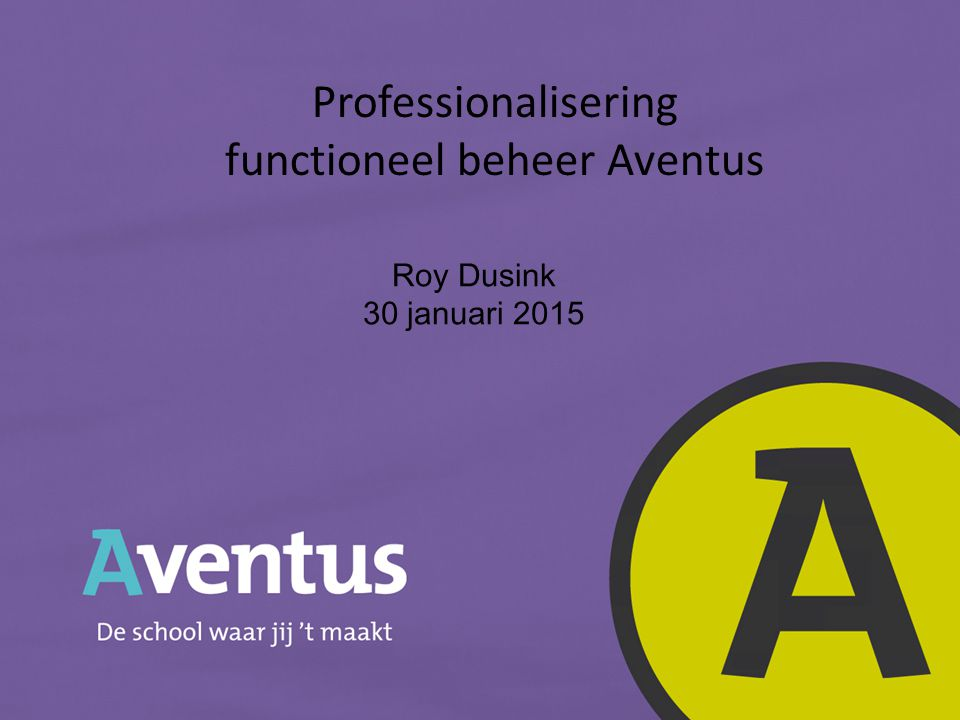 Professionalisering functioneel beheer Aventus
