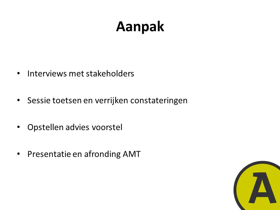 Aanpak Interviews met stakeholders