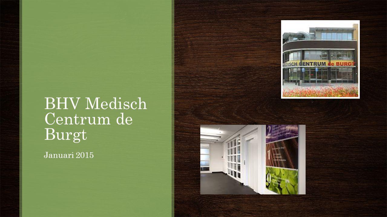 BHV Medisch Centrum de Burgt