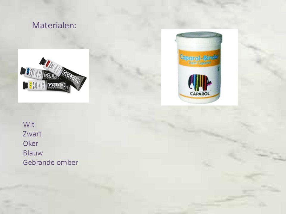 Materialen: Wit Zwart Oker Blauw Gebrande omber
