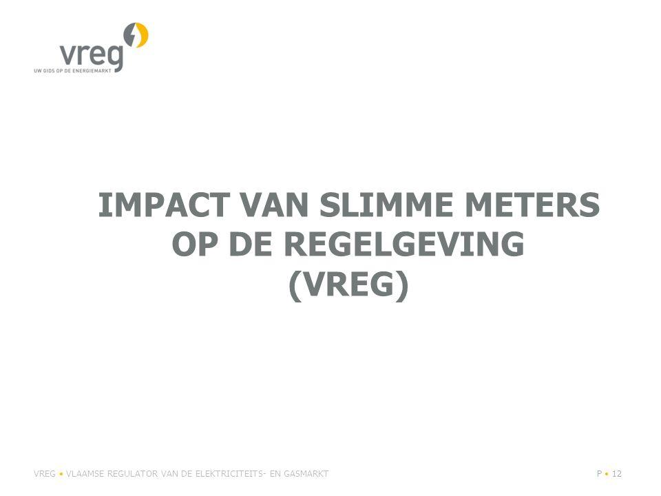 Impact van slimme meters op de regelgeving (VREG)