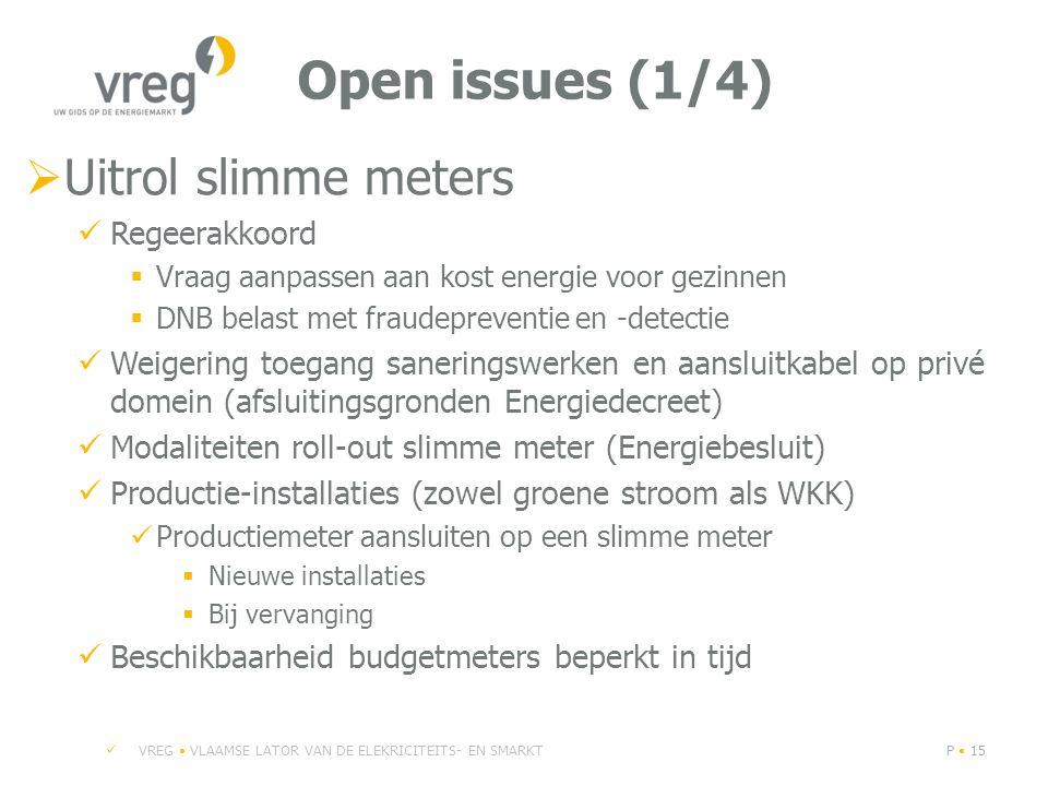 Open issues (1/4) Uitrol slimme meters Regeerakkoord