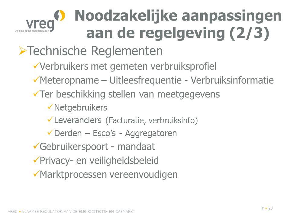 Noodzakelijke aanpassingen aan de regelgeving (2/3)