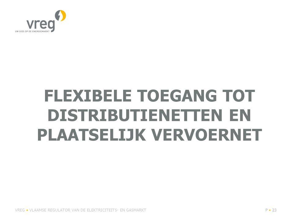 flexibele toegang tot distributienetten en plaatselijk vervoernet