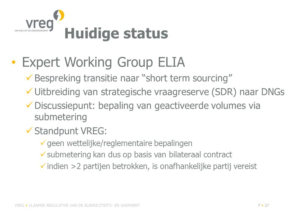 Huidige status Expert Working Group ELIA