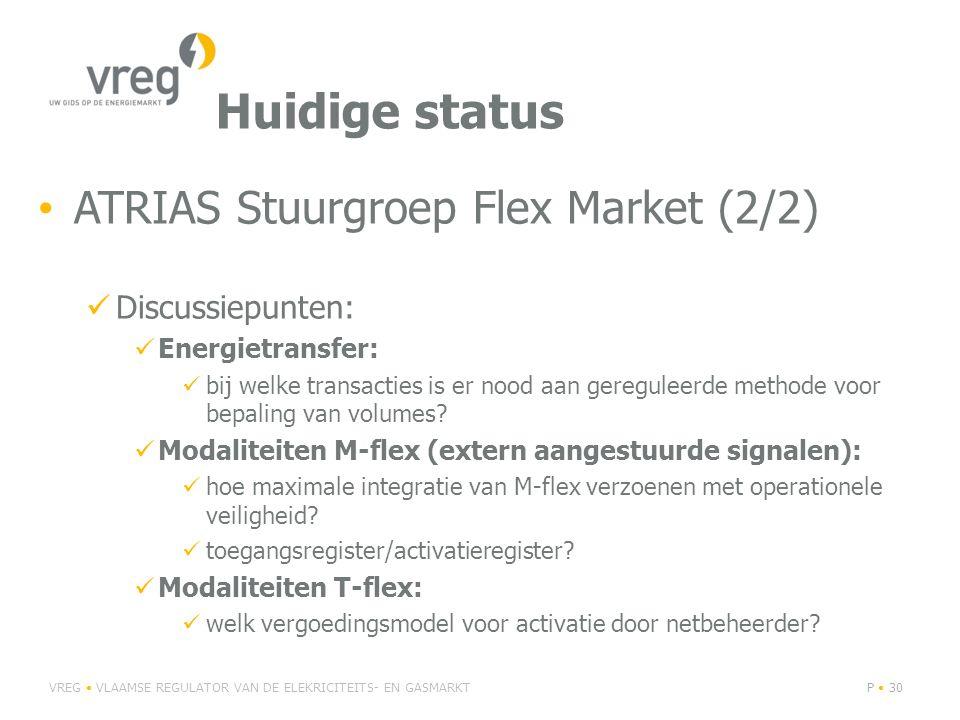 Huidige status ATRIAS Stuurgroep Flex Market (2/2) Discussiepunten: