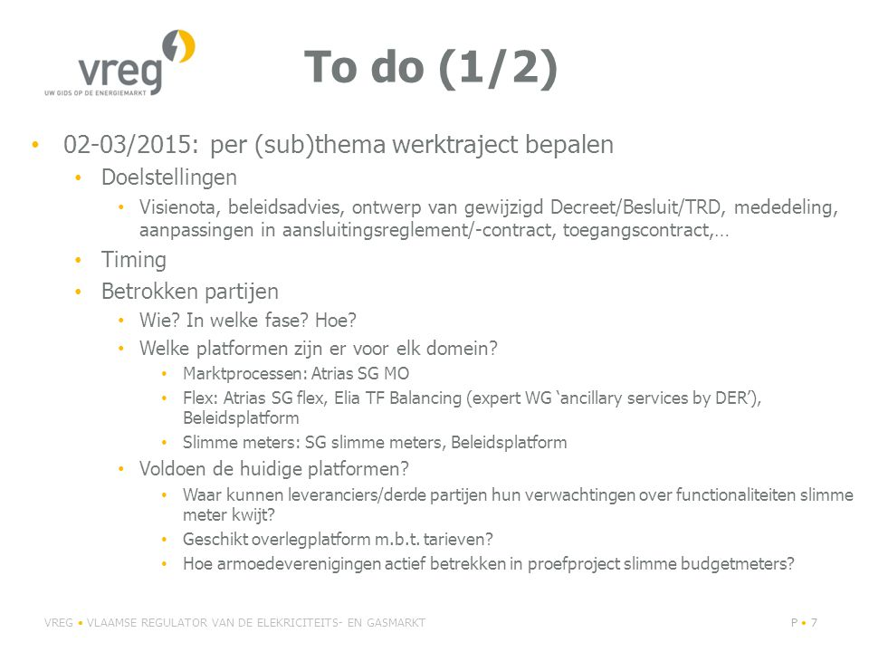 To do (1/2) 02-03/2015: per (sub)thema werktraject bepalen