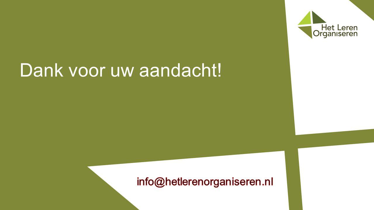 Dank voor uw aandacht! info@hetlerenorganiseren.nl