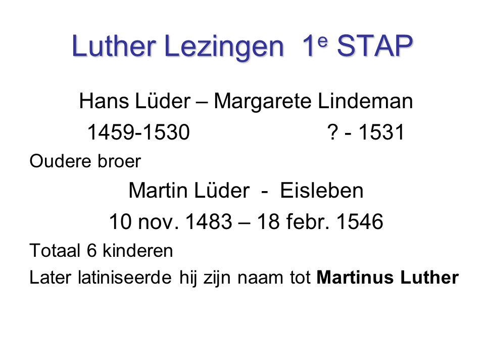 Luther Lezingen 1e STAP Hans Lüder – Margarete Lindeman