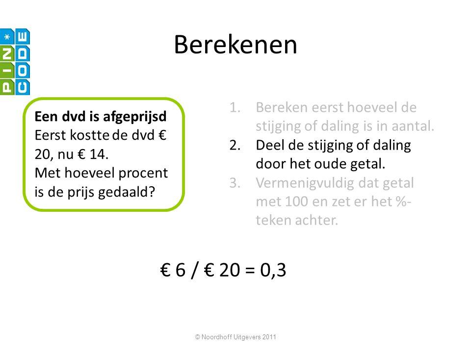 Berekenen Bereken eerst hoeveel de stijging of daling is in aantal. Deel de stijging of daling door het oude getal.