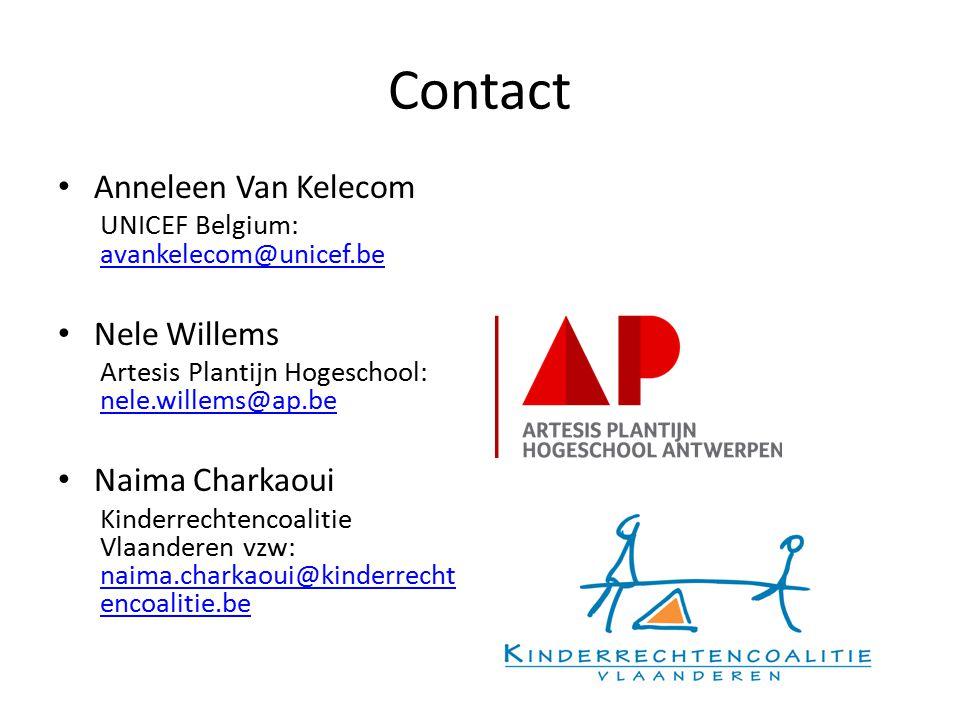 Contact Anneleen Van Kelecom Nele Willems Naima Charkaoui