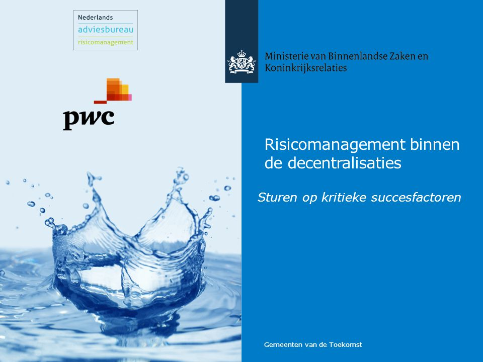 Risicomanagement binnen de decentralisaties