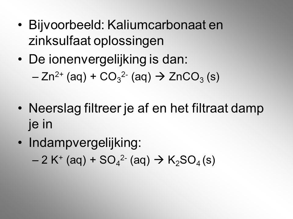 Bijvoorbeeld: Kaliumcarbonaat en zinksulfaat oplossingen