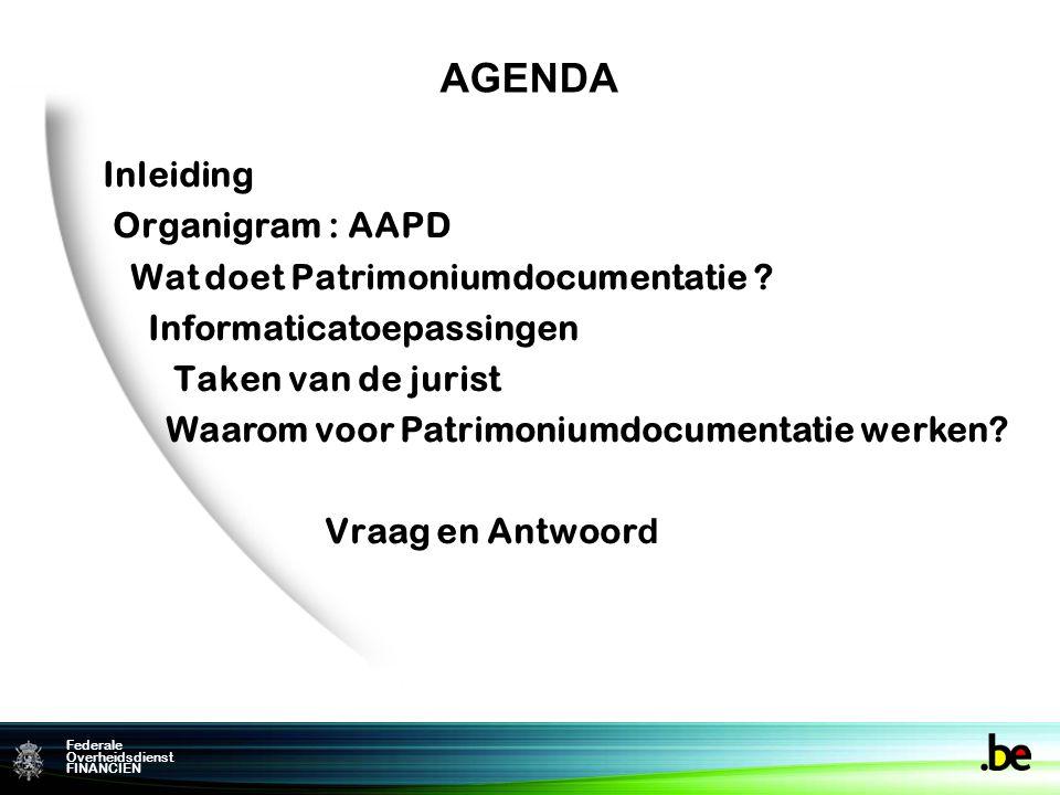 Inleiding Organigram : AAPD. Wat doet Patrimoniumdocumentatie Informaticatoepassingen. Taken van de jurist.