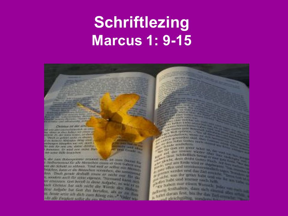 Schriftlezing Marcus 1: 9-15