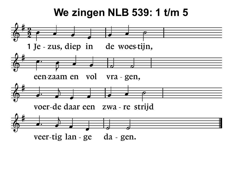 We zingen NLB 539: 1 t/m 5 35
