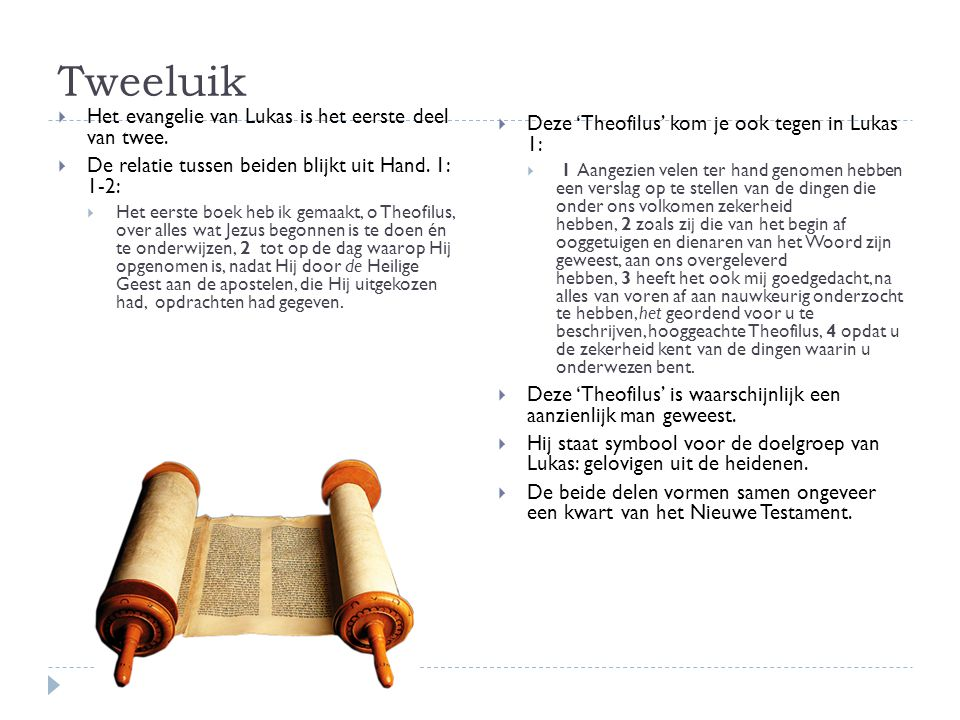 Tweeluik Het evangelie van Lukas is het eerste deel van twee.