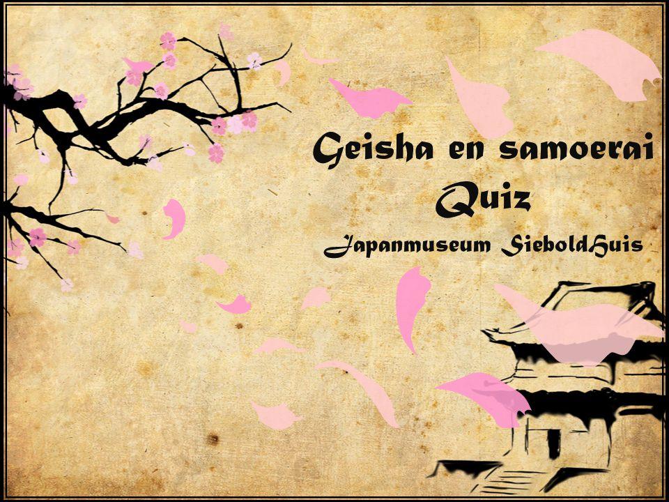 Geisha en samoerai Quiz