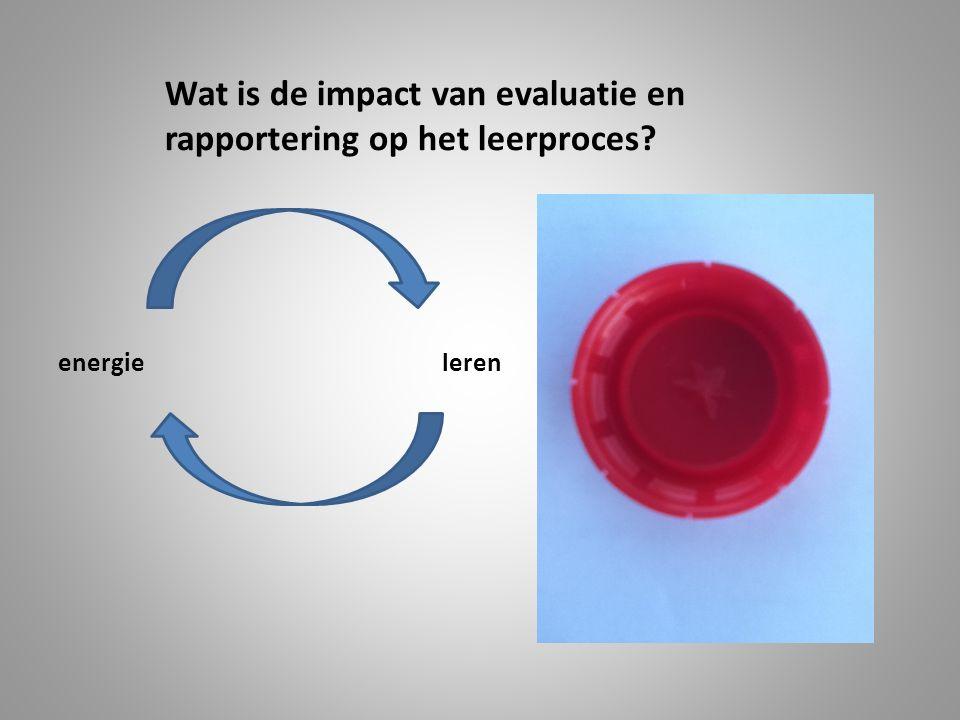 Wat is de impact van evaluatie en rapportering op het leerproces