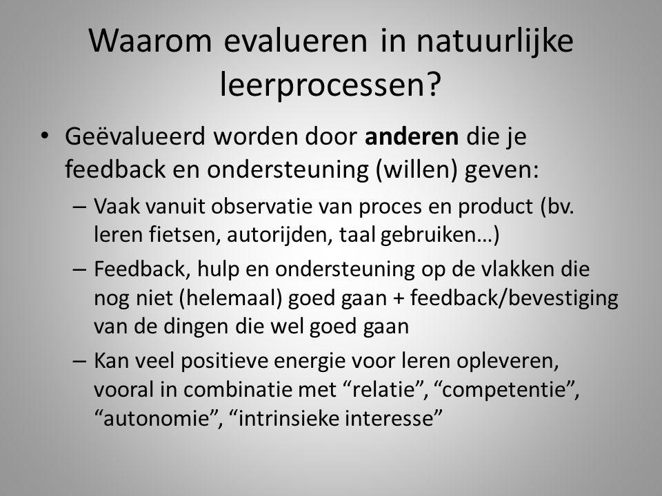 Waarom evalueren in natuurlijke leerprocessen