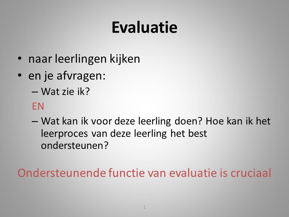 Evaluatie naar leerlingen kijken en je afvragen: