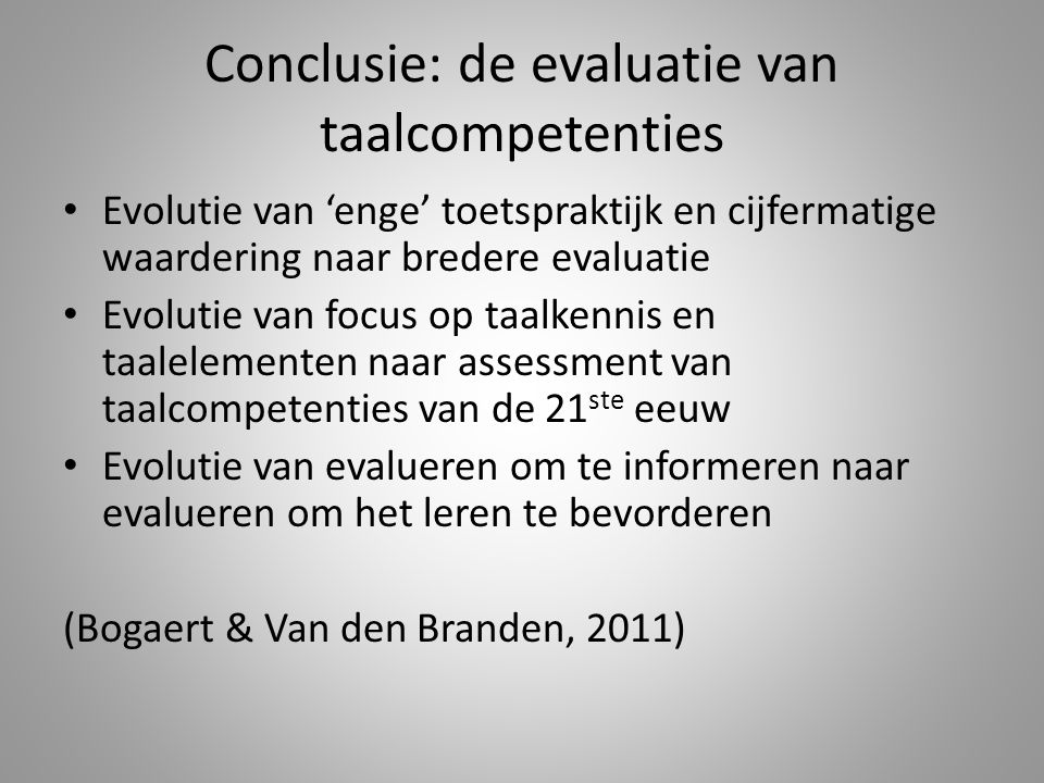 Conclusie: de evaluatie van taalcompetenties