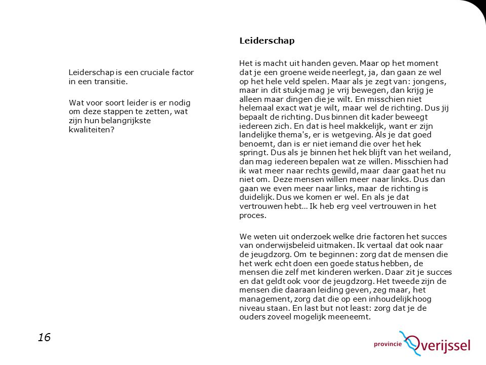 Leiderschap is een cruciale factor in een transitie