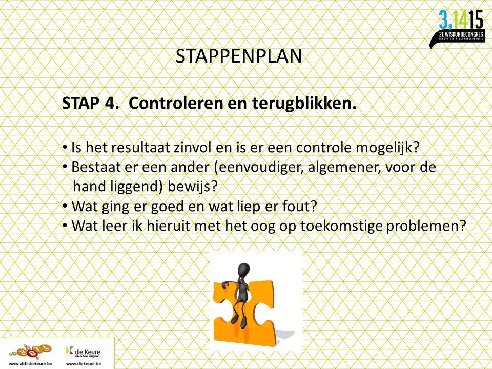 STAPPENPLAN STAP 4. Controleren en terugblikken.