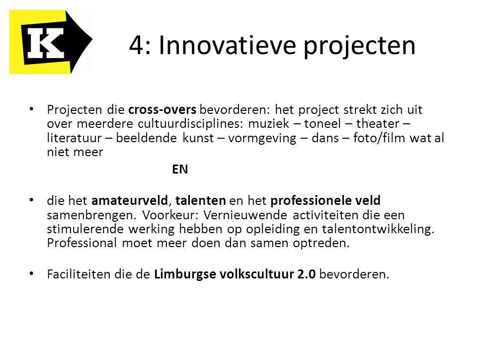 4: Innovatieve projecten