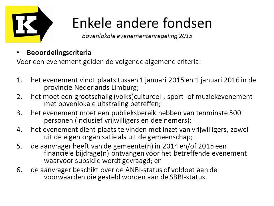 Enkele andere fondsen Bovenlokale evenementenregeling 2015