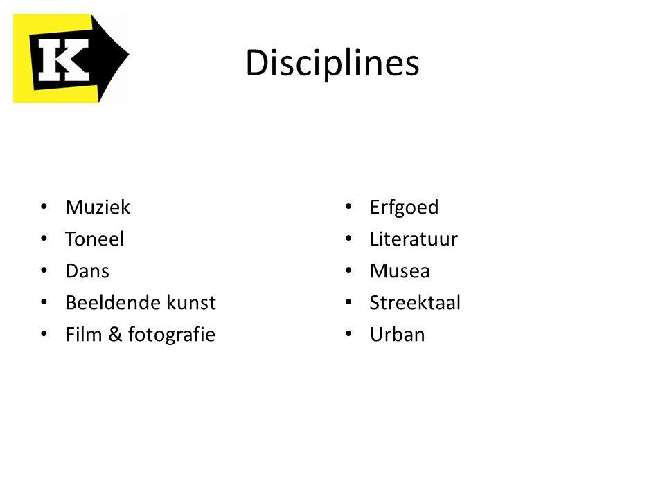 Disciplines Muziek Toneel Dans Beeldende kunst Film & fotografie