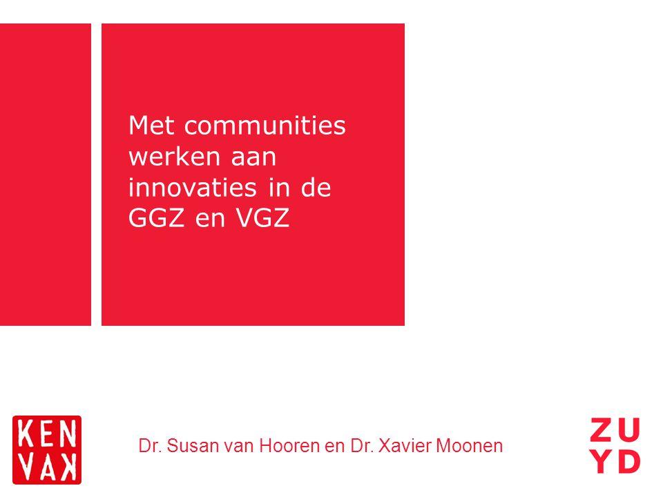 Met communities werken aan innovaties in de GGZ en VGZ
