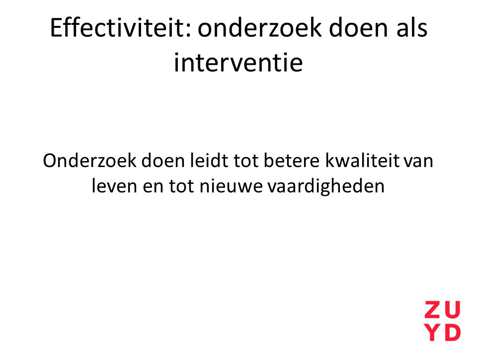 Effectiviteit: onderzoek doen als interventie