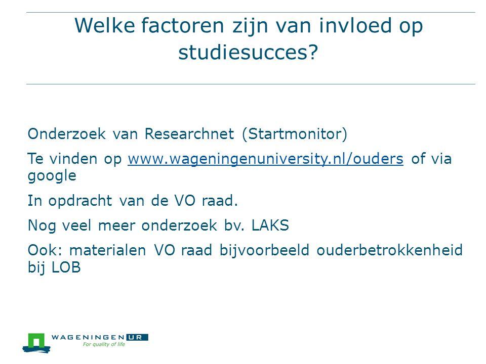 Welke factoren zijn van invloed op studiesucces