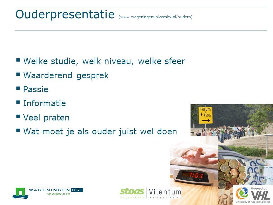 Ouderpresentatie (www.wageningenuniversity.nl/ouders)
